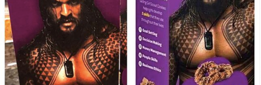 A Girl Scout Photoshopped A Shirtless Jason Momoa On Cookie Boxes